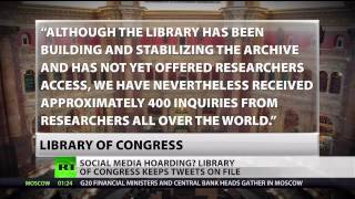 Library of Congress Storing All Your Tweets