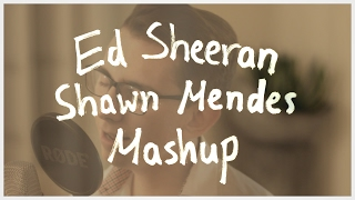 shape of you treat you better mercy mashup cover ed sheeran shawn mendes