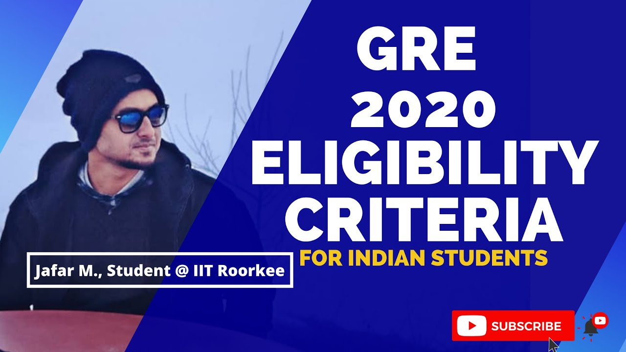 GRE Eligibility Criteria 2020 - Age, Educational Qualification, Unique Documents Required