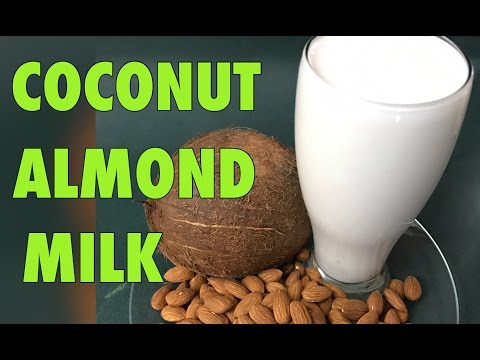 HOW TO MAKE ALMOND/COCONUT MILK
