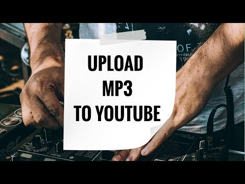 How to Upload MP3 to YouTube using Audioship (for Free)