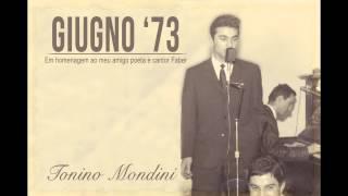 Giugno 73 Tonino Mondini