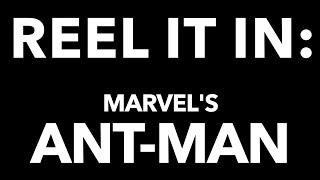 ANT-MAN Movie Review- REEL IT IN
