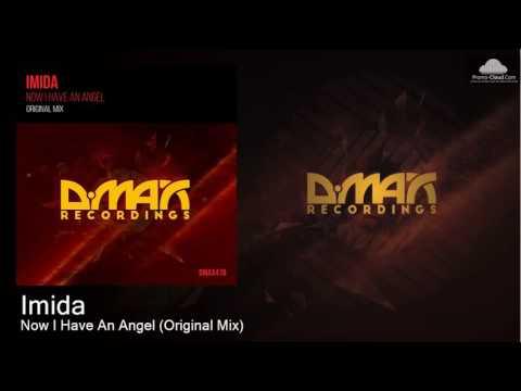 Imida - Now I Have An Angel (Original Mix) [Uplifting Trance]