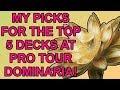 Top 5 Standard Decks in MTG Before Pro Tour Dominaria!