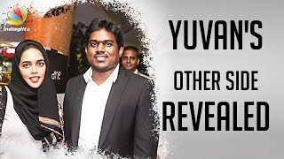 Interview: Yuvan Shankar Raja's Other Side Revealed by his Wife | Zafroon Nizar
