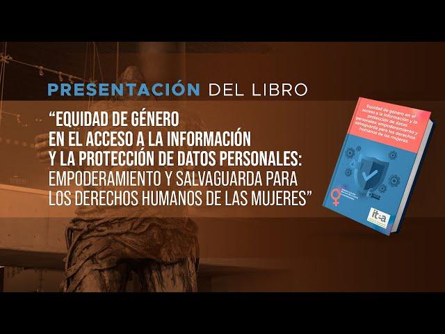 Presentación del libro: Equidad de género en el acceso a la información.