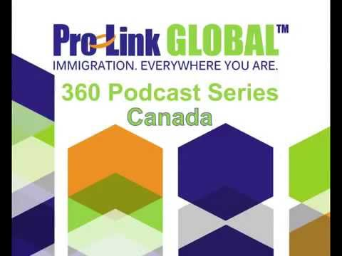 Exploring Changes in Canada Immigration - Pro-Link GLOBAL Podcast