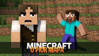 Minecraft: O PIOR MAPA DO MUNDO! (E MAIS TOSCO)