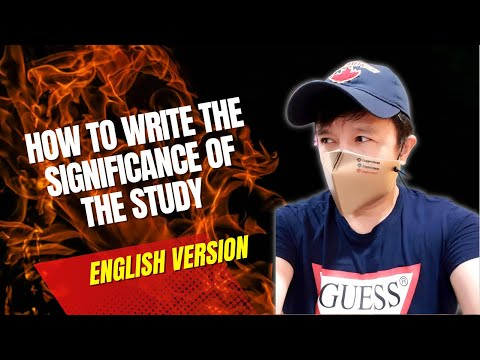 How To Write The Significance Of The Study (video 7)