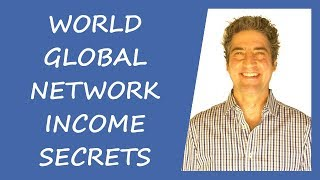 World Global Network Income Secrets: How To Become A Top Producer In World Global Network