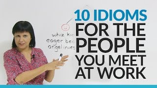 Learn 10 English Idioms about People at Work