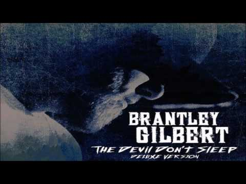 Brantley Gilbert The Ones That Like Me HQ
