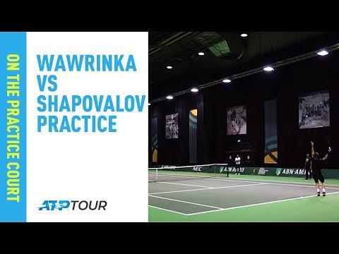 Wawrinka v Shapovalov | Practice Session in Rotterdam