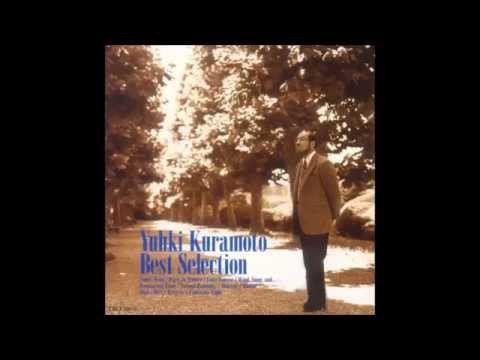 Best Selection - Yuhki Kuramoto (Full Album)