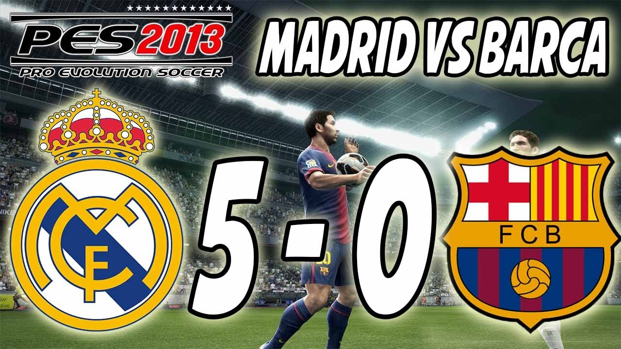 pes 2013 real madrid vs barcelona 5 0 youtube. Black Bedroom Furniture Sets. Home Design Ideas