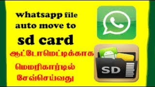 how to move whatsapp media to sd card   whatsapp storage   es file explorer