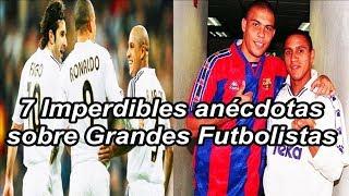 7 Imperdibles anécdotas sobre Grandes Futbolistas | Fútbol Social