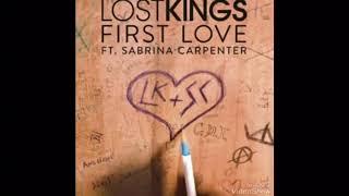 First Love Lost Kings ft Sabrina Carpenter