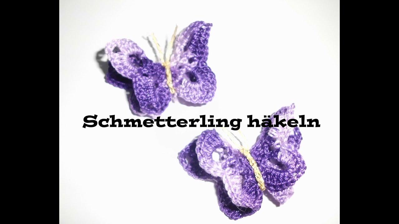 3D Schmetterling häkeln - Applikation oder Tischdeko häkeln - YouTube