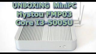 Unboxing: miniPC fanless Hystou FMP03