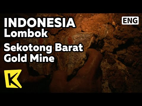 【K】Indonesia Travel-Lombok[인도네시아 여행-롬복]세코통 바랏 금광 마을/Gold Mining/Sekotong Barat/Mine/Village/Cave