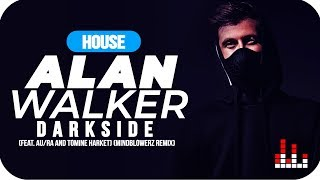 Alan Walker - Darkside  Feat. Au/ra And Tomine Harket   Mindblowerz Remix