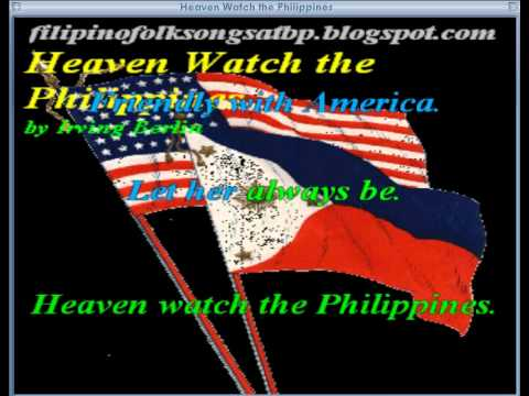 Heaven Watch the Philippines - by Irving Berlin