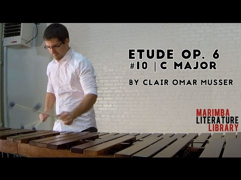 Etude Op. 6, #10 (C Major), by Clair Omar Musser - Marimba Literature Library