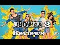 Judwaa 2 Reviews I Varun Dhawan I Taapsee Pannu I Jacqueline Fernandez