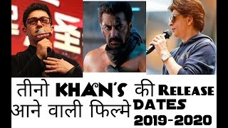 Khan's Upcoming Movies In 2019-2020!! Salman Khan, Aamir Khan,Shahrukh Khan