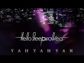 YAH YAH YAH - Hello Sleepwalkers(Official Audio + Lyrics)