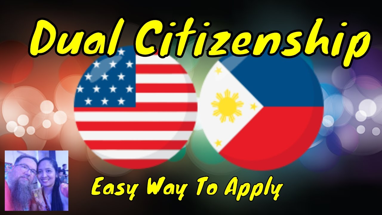 Filipinos! Easiest- How to apply for Dual Citizenship ...