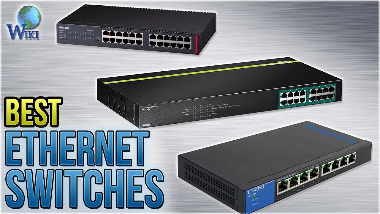10 Best Ethernet Switches 2018