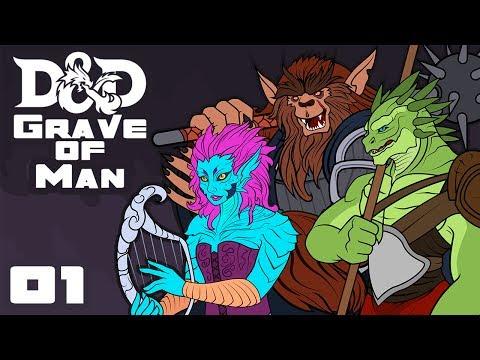 Grave of Man - Dungeons & Dragons [5e] Campaign - Part 1 - Surprise!