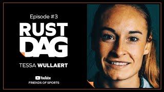 """Rustdag #3 met Tessa Wullaert: """"5 jaar lang bij elk vertrek geweend"""""""