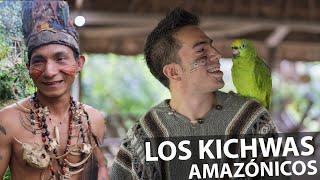 Conociendo a los Kichwas AMAZÓNICOS