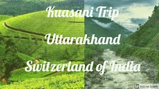 kausani  best place to visit    tour guide kausani   kausani travel budget   uttarakhand tourism