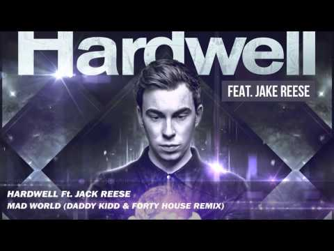 [Progressive House] Hardwell feat. Jack Reese - Mad World (Daddy Kidd & Forty House Remix)