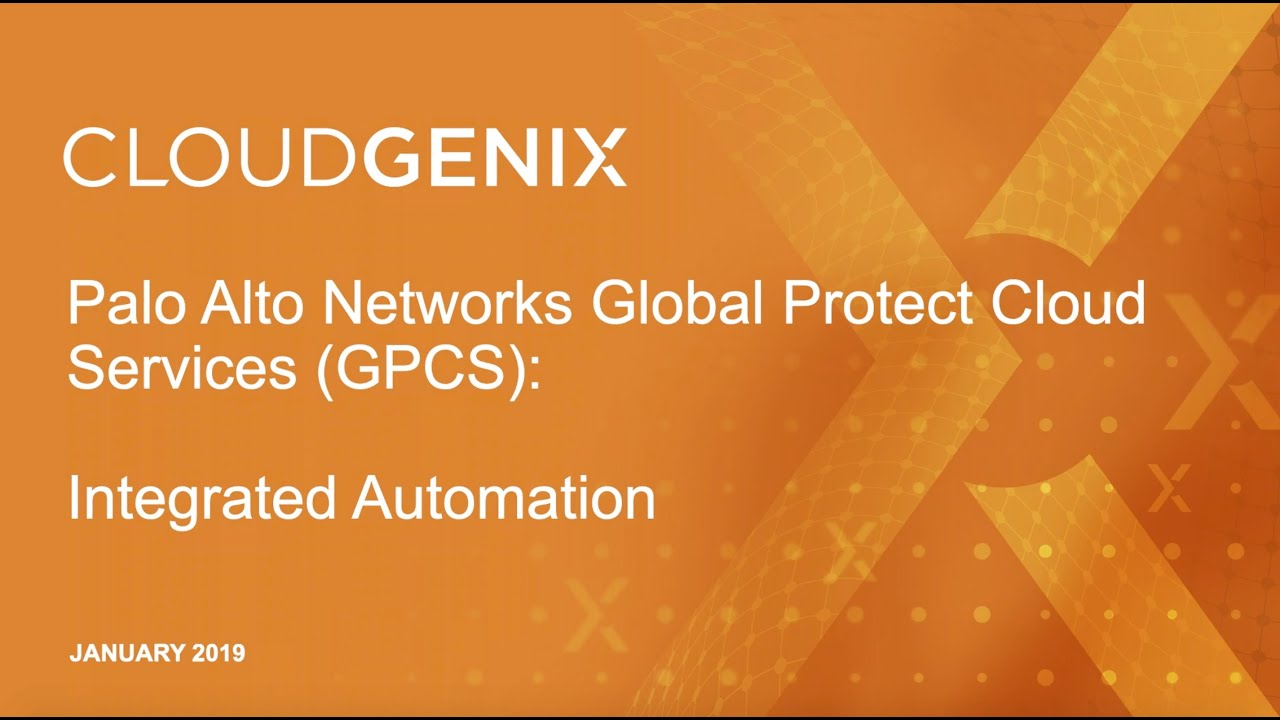 CloudGenix Integration with Palo Alto GlobalProtect Cloud Services