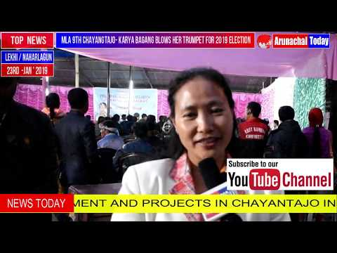 MLA 9TH CHAYANGTAJO- KARYA BAGANG BLOWS HER TRUMPET FOR 2019 ELECTION
