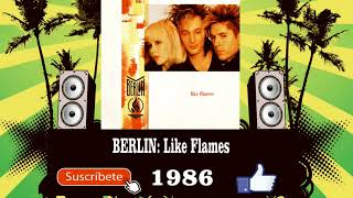 Berlin - Like Flames  (Radio Version)