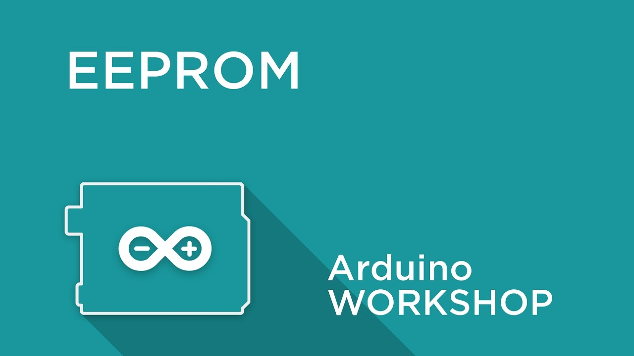 Arduino Workshop - Chapter 4 - Using EEPROM