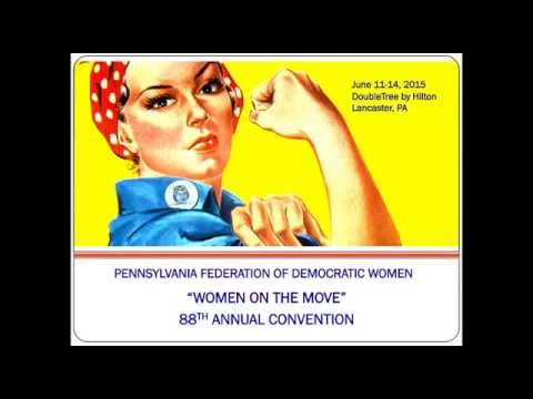 "Pennsylvania Federation of Democratic Women ""Women on the Move"" Convention"