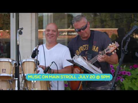 Music on Main Stroll - July 20 @ 5PM - Centreville Bank