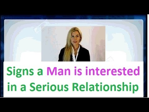 how to know a man is serious