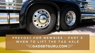 When To Lift The Tag Axle In A Motorhome