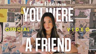 Caitlin Halderman You Were A Friend MP3