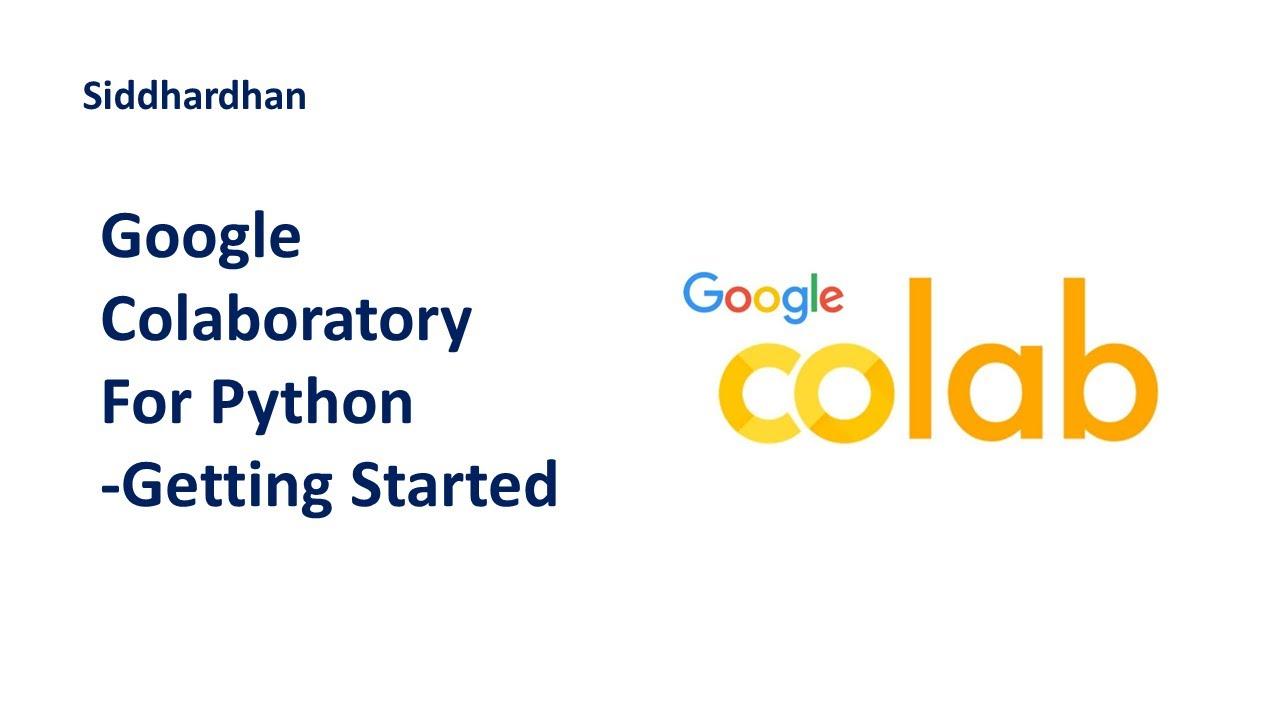 Google Colaboratory for Python | Get started with Google Colaboratory | Google Colab basics |