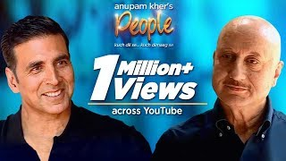 Anupam Kher's 'People' With Akshay Kumar | Exclusive Interview